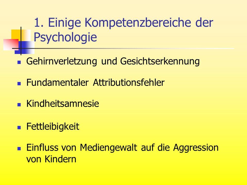 1. Einige Kompetenzbereiche der Psychologie