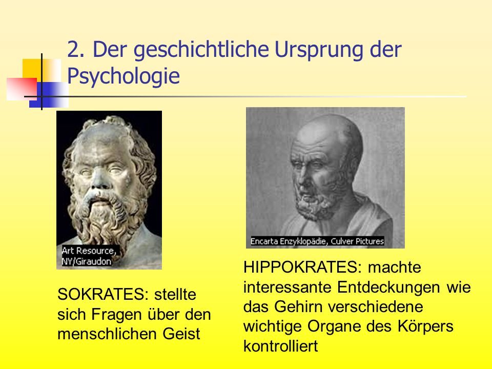 2. Der geschichtliche Ursprung der Psychologie