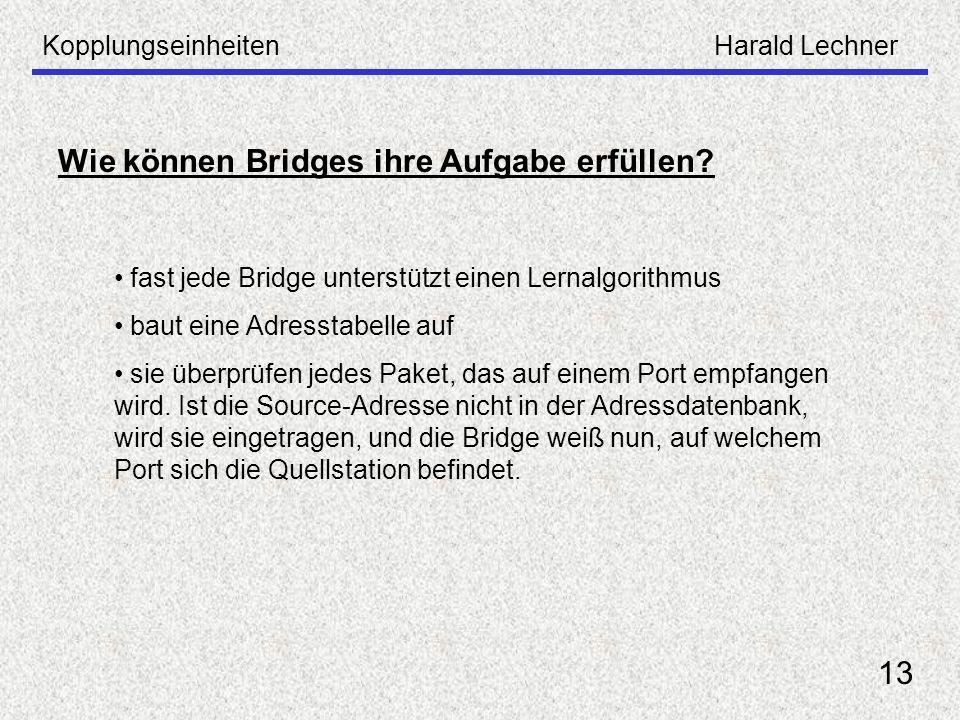 Wie können Bridges ihre Aufgabe erfüllen