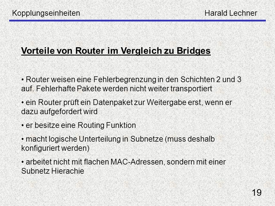 Vorteile von Router im Vergleich zu Bridges