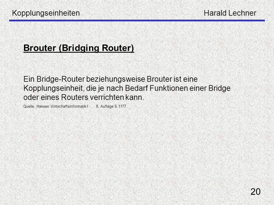 Brouter (Bridging Router)