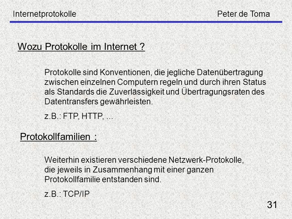 Wozu Protokolle im Internet