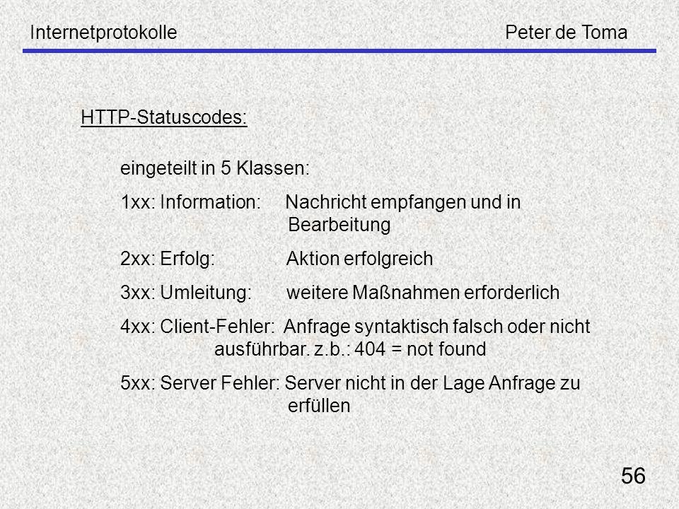 56 Internetprotokolle Peter de Toma HTTP-Statuscodes: