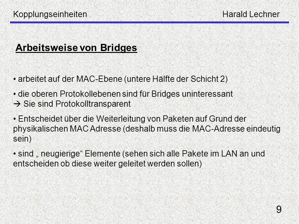 Arbeitsweise von Bridges