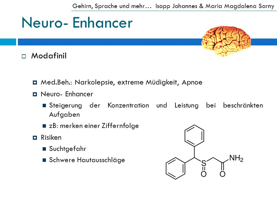 Neuro- Enhancer Modafinil