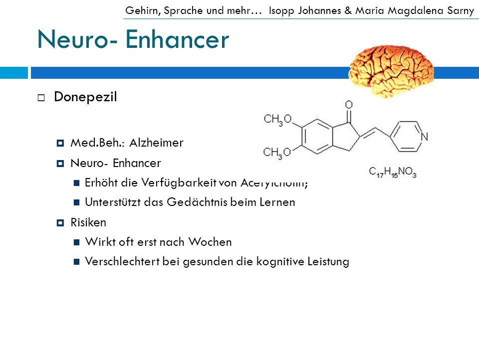 Neuro- Enhancer Donepezil Med.Beh.: Alzheimer Neuro- Enhancer Risiken