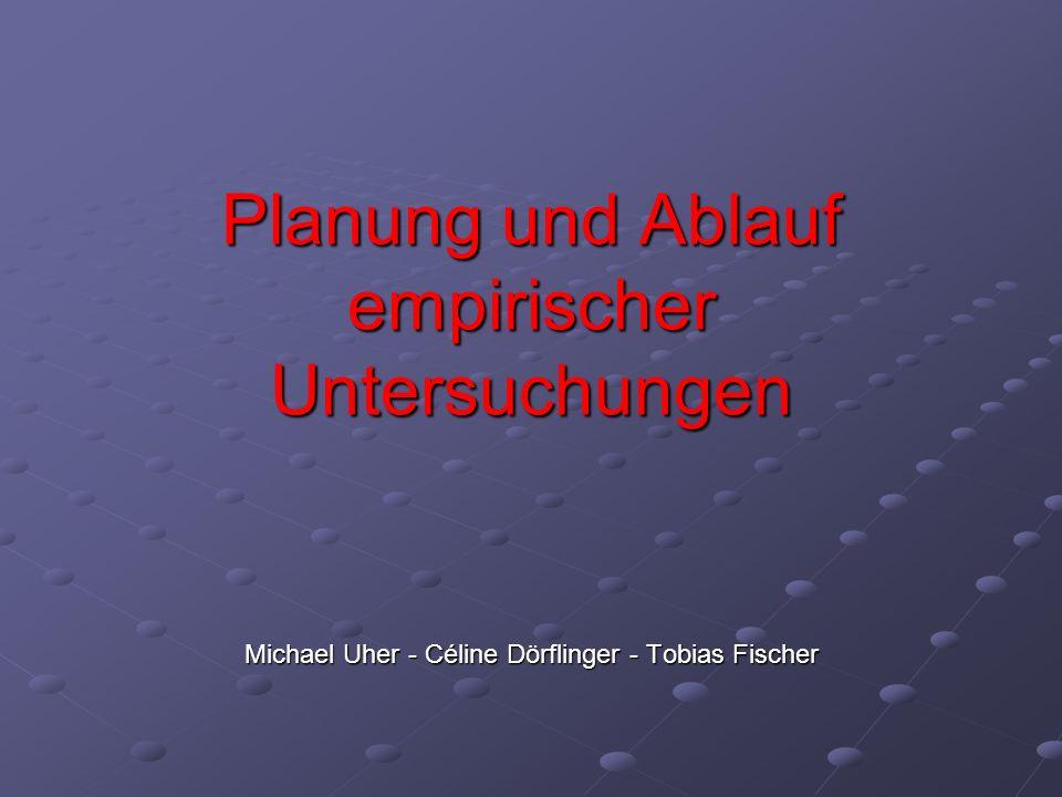 Planung und Ablauf empirischer Untersuchungen