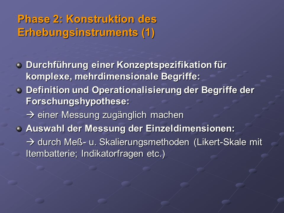 Phase 2: Konstruktion des Erhebungsinstruments (1)