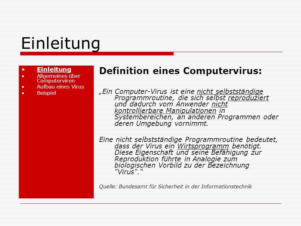 Einleitung Definition eines Computervirus: