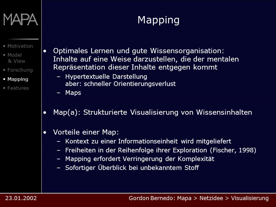 Mapping Motivation. Model & View. Forschung. Mapping. Features.