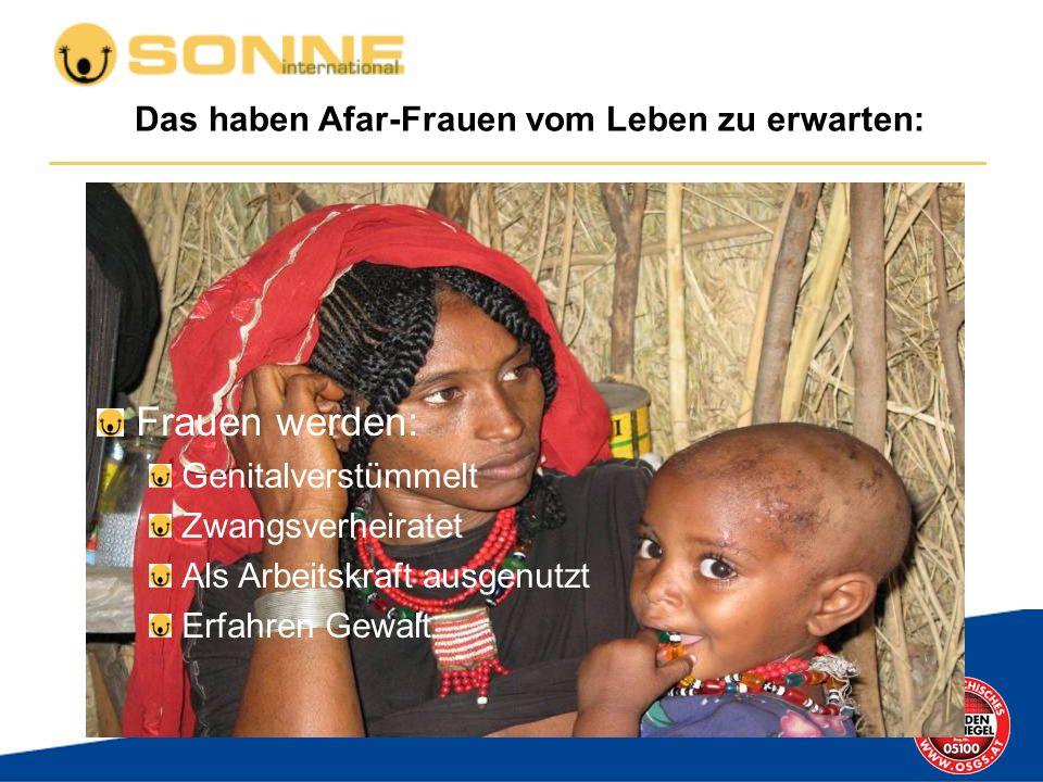 Das haben Afar-Frauen vom Leben zu erwarten: