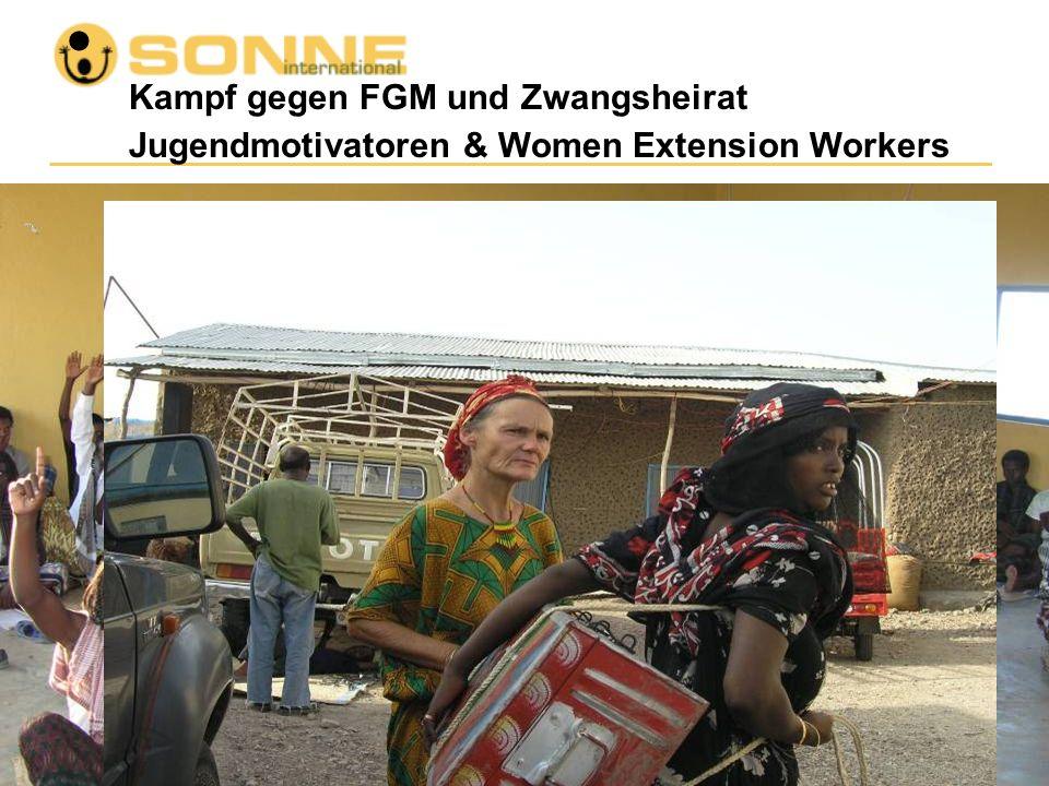Kampf gegen FGM und Zwangsheirat Jugendmotivatoren & Women Extension Workers