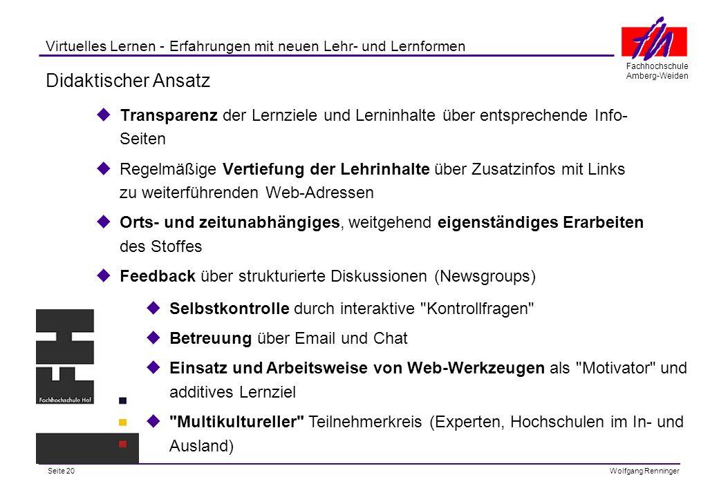 Didaktischer Ansatz Transparenz der Lernziele und Lerninhalte über entsprechende Info-Seiten.