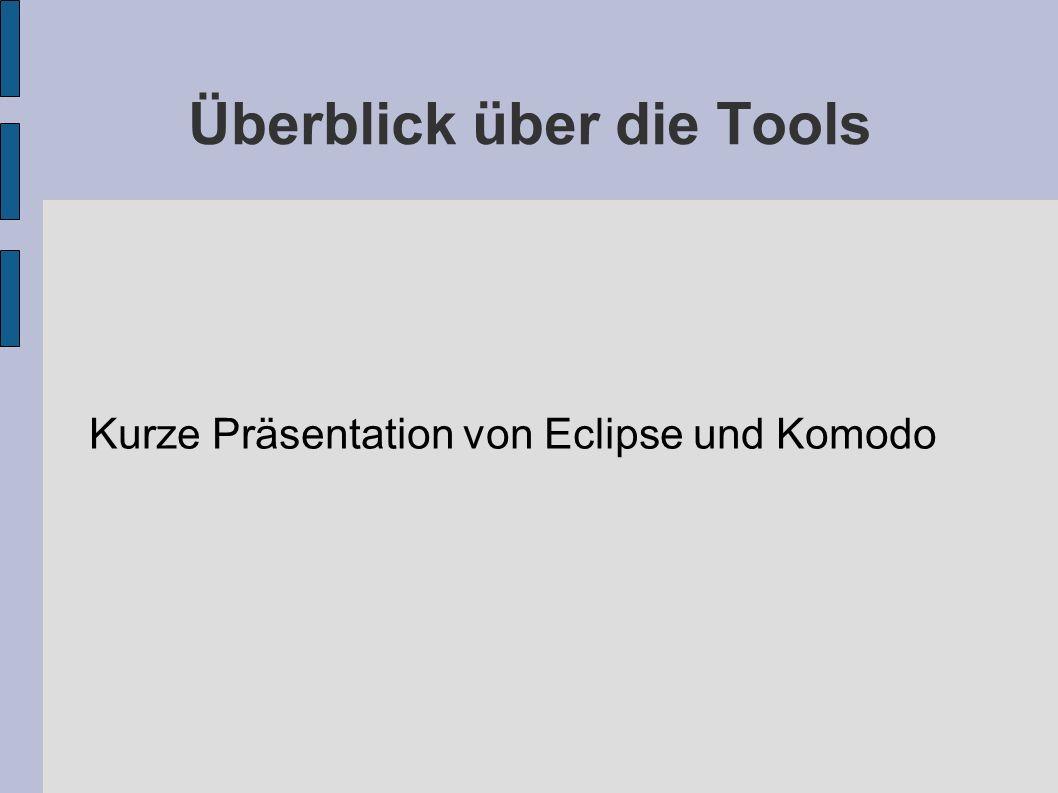 Überblick über die Tools