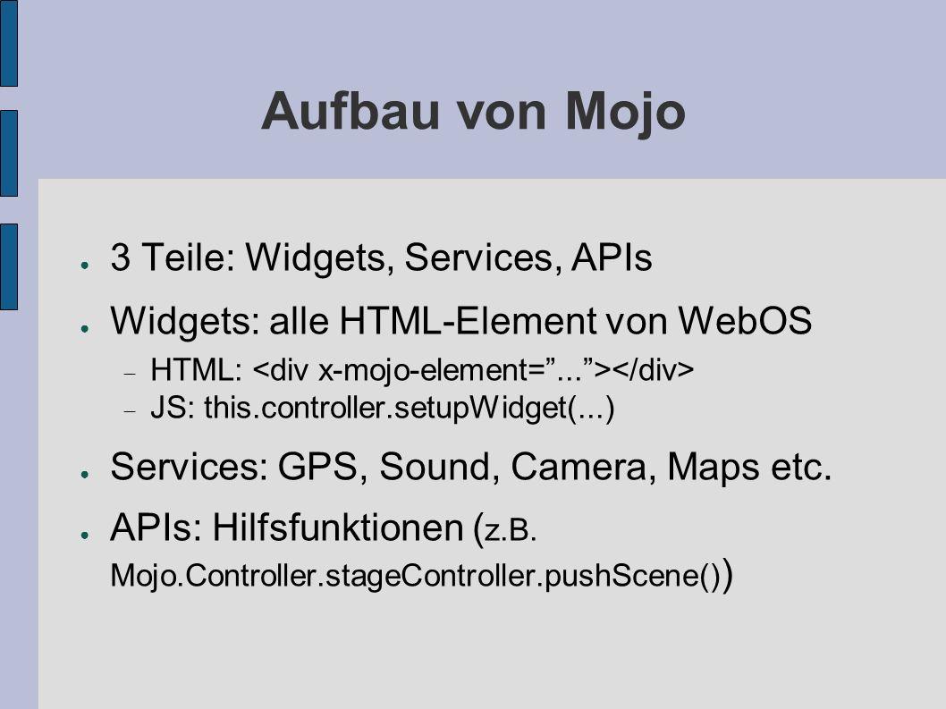 Aufbau von Mojo 3 Teile: Widgets, Services, APIs