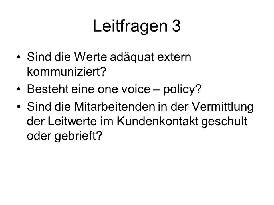 Leitfragen 3 Sind die Werte adäquat extern kommuniziert