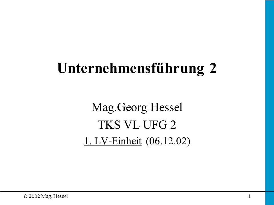 Mag.Georg Hessel TKS VL UFG 2 1. LV-Einheit (06.12.02)