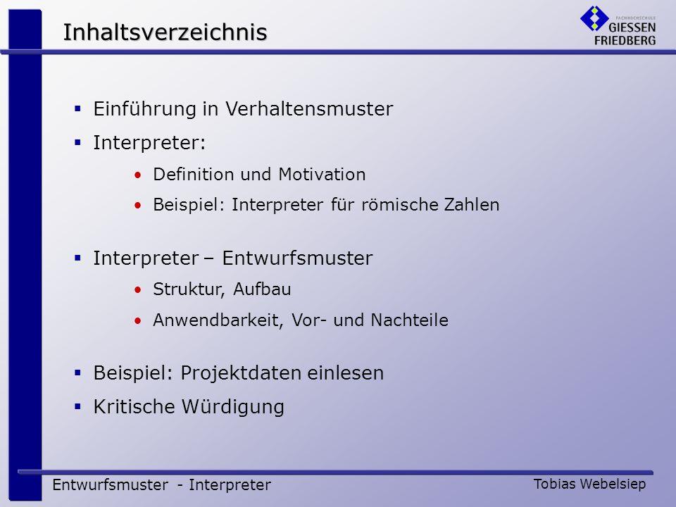 Inhaltsverzeichnis Einführung in Verhaltensmuster Interpreter: