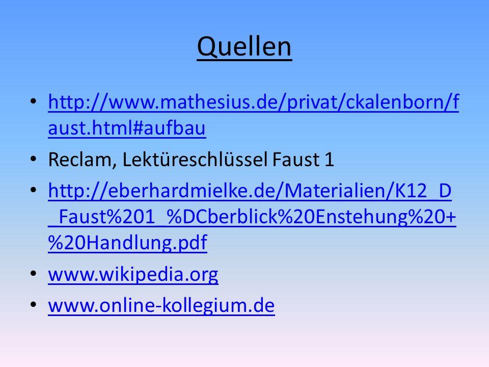 Quellen http://www.mathesius.de/privat/ckalenborn/faust.html#aufbau