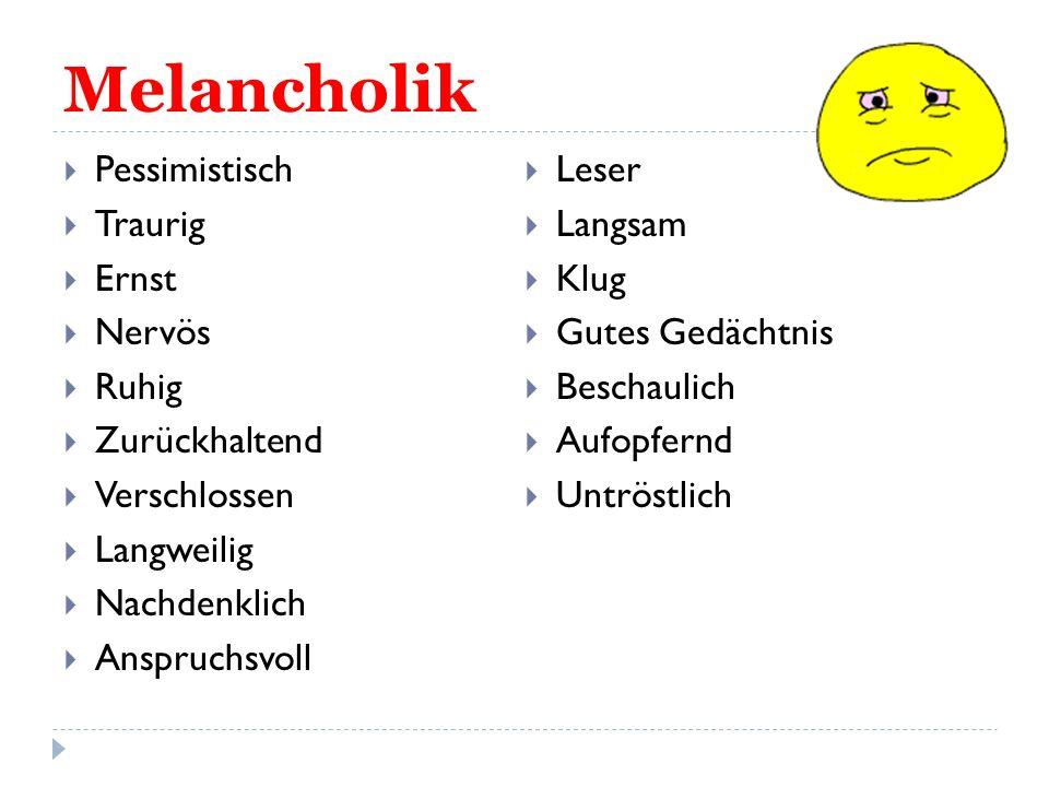 Melancholik Pessimistisch Leser Traurig Langsam Ernst Klug Nervös