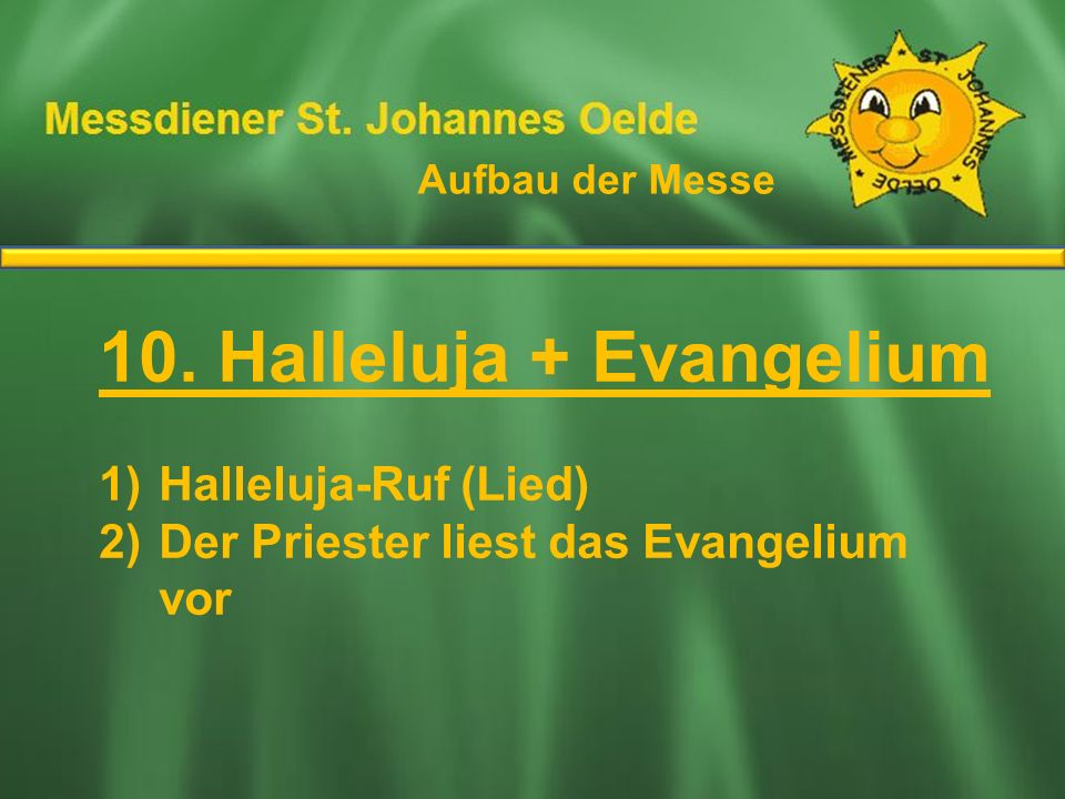 10. Halleluja + Evangelium