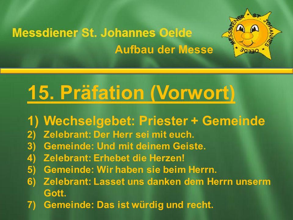15. Präfation (Vorwort) Ablauf der Messe
