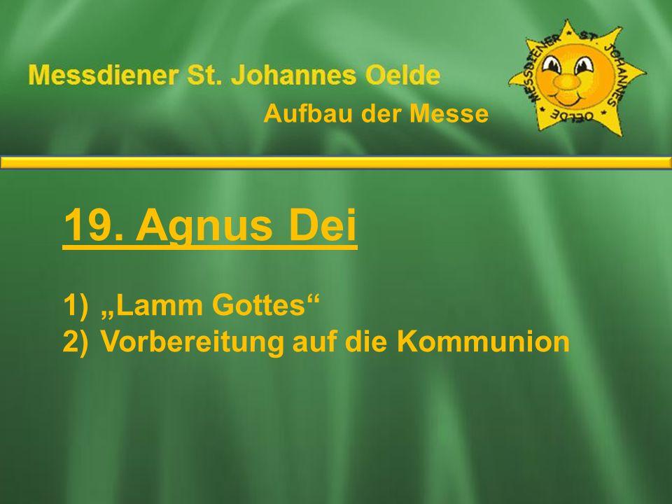 """19. Agnus Dei Ablauf der Messe """"Lamm Gottes"""