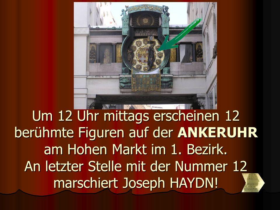 Um 12 Uhr mittags erscheinen 12 berühmte Figuren auf der ANKERUHR am Hohen Markt im 1.