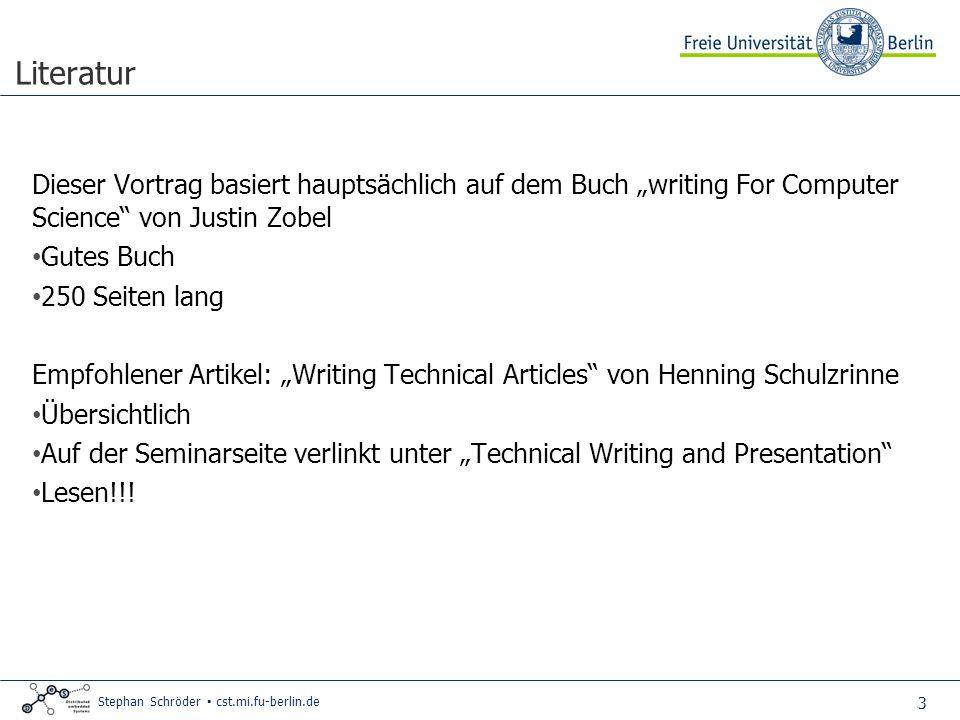 """Literatur Dieser Vortrag basiert hauptsächlich auf dem Buch """"writing For Computer Science von Justin Zobel."""