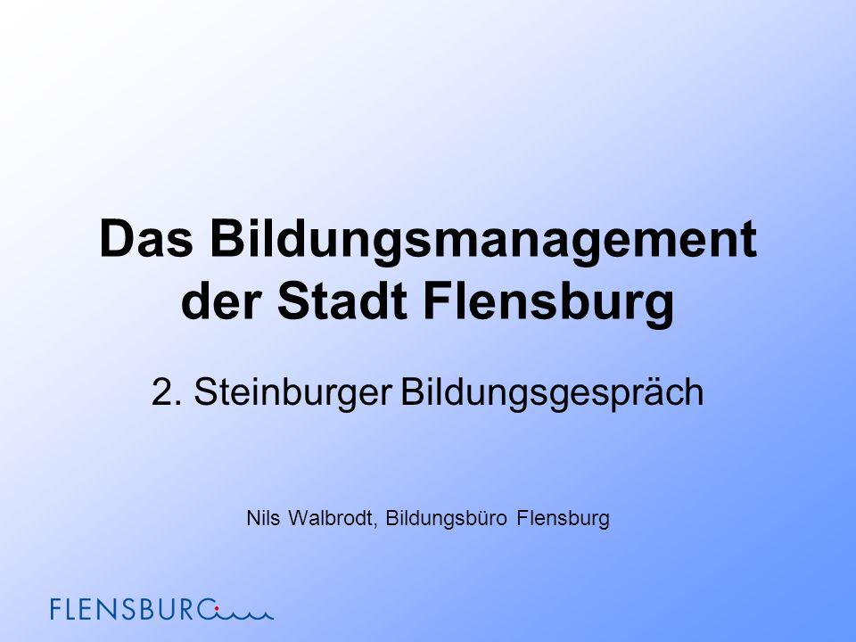 Das Bildungsmanagement der Stadt Flensburg