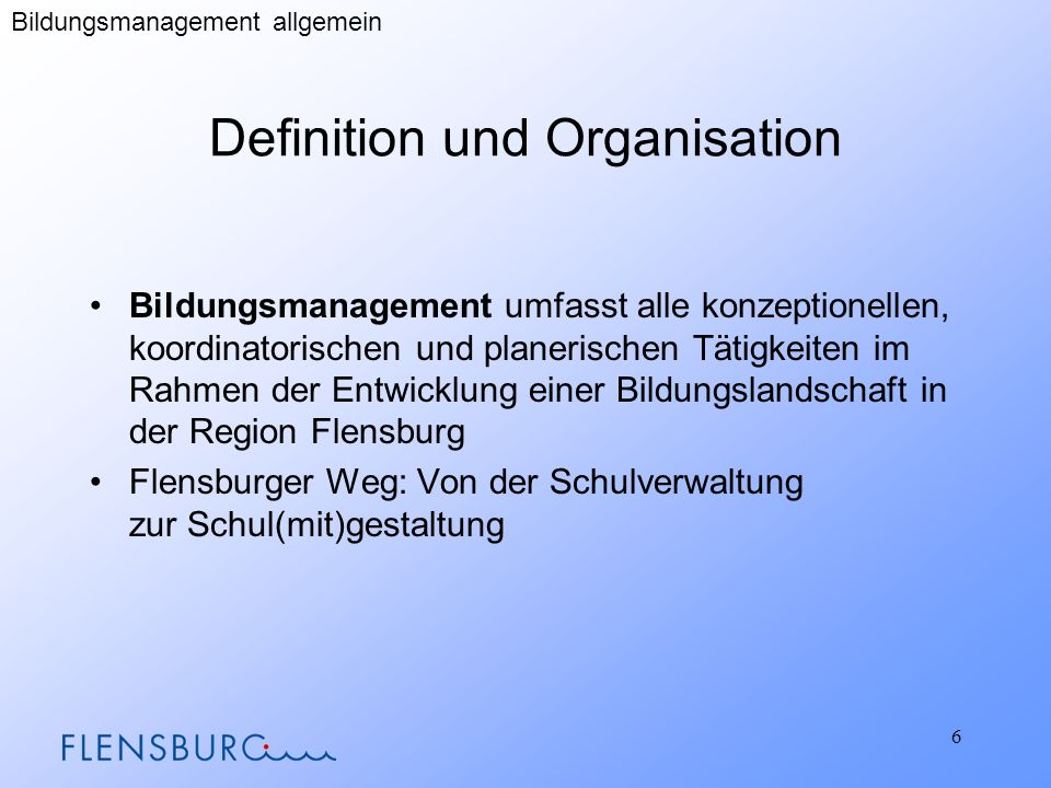 Definition und Organisation