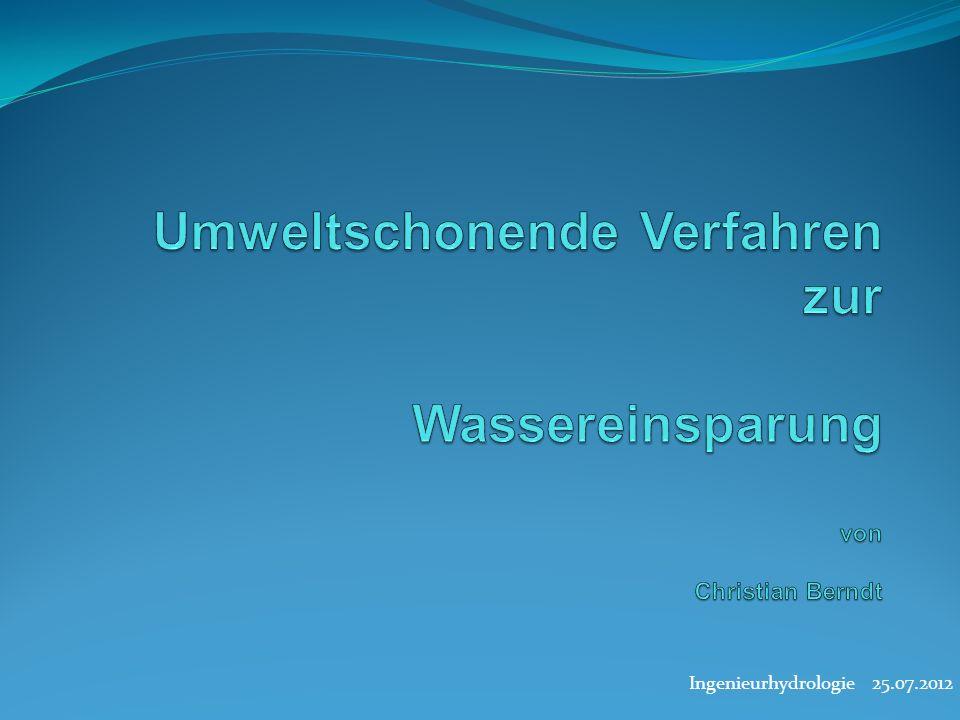 Umweltschonende Verfahren zur Wassereinsparung von Christian Berndt
