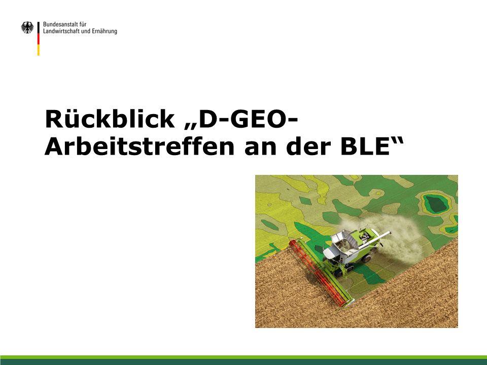 """Rückblick """"D-GEO- Arbeitstreffen an der BLE"""