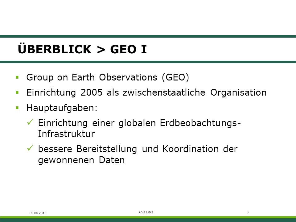 ÜBERBLICK > GEO I Group on Earth Observations (GEO)