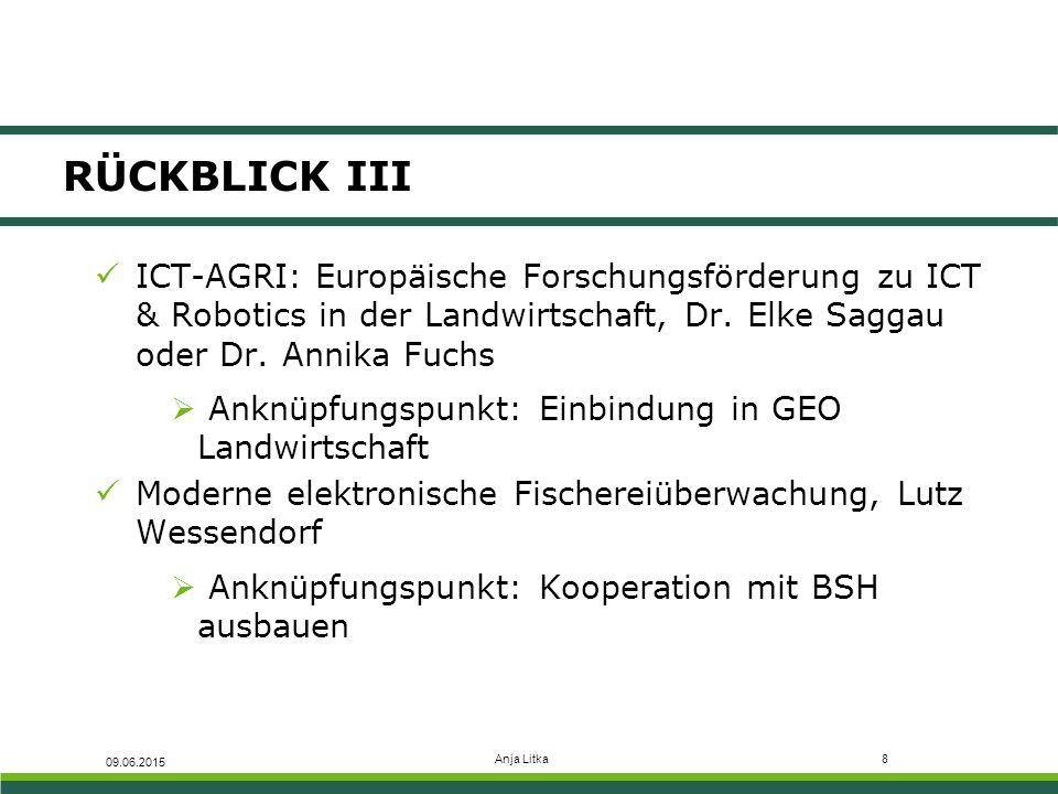 RÜCKBLICK III ICT-AGRI: Europäische Forschungsförderung zu ICT & Robotics in der Landwirtschaft, Dr. Elke Saggau oder Dr. Annika Fuchs.