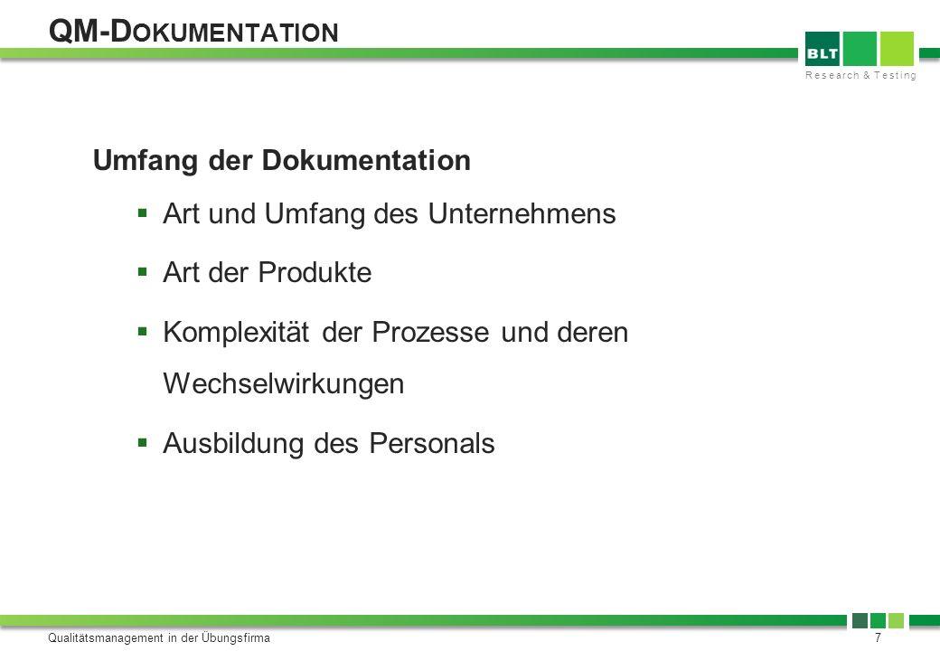 QM-Dokumentation Umfang der Dokumentation