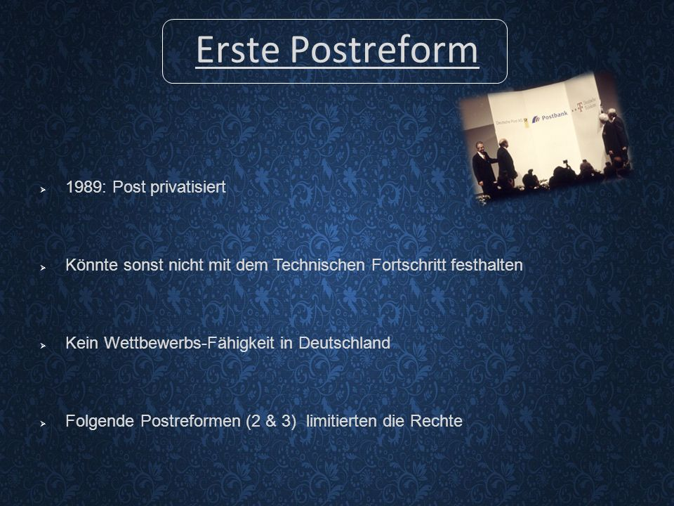Erste Postreform 1989: Post privatisiert
