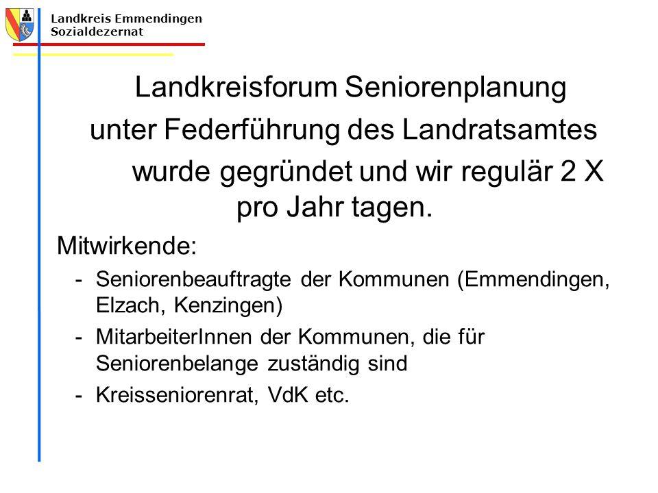 Landkreisforum Seniorenplanung unter Federführung des Landratsamtes