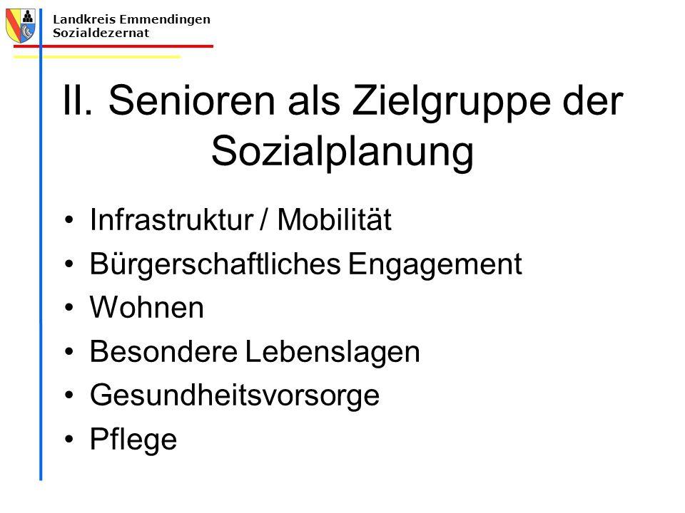 II. Senioren als Zielgruppe der Sozialplanung