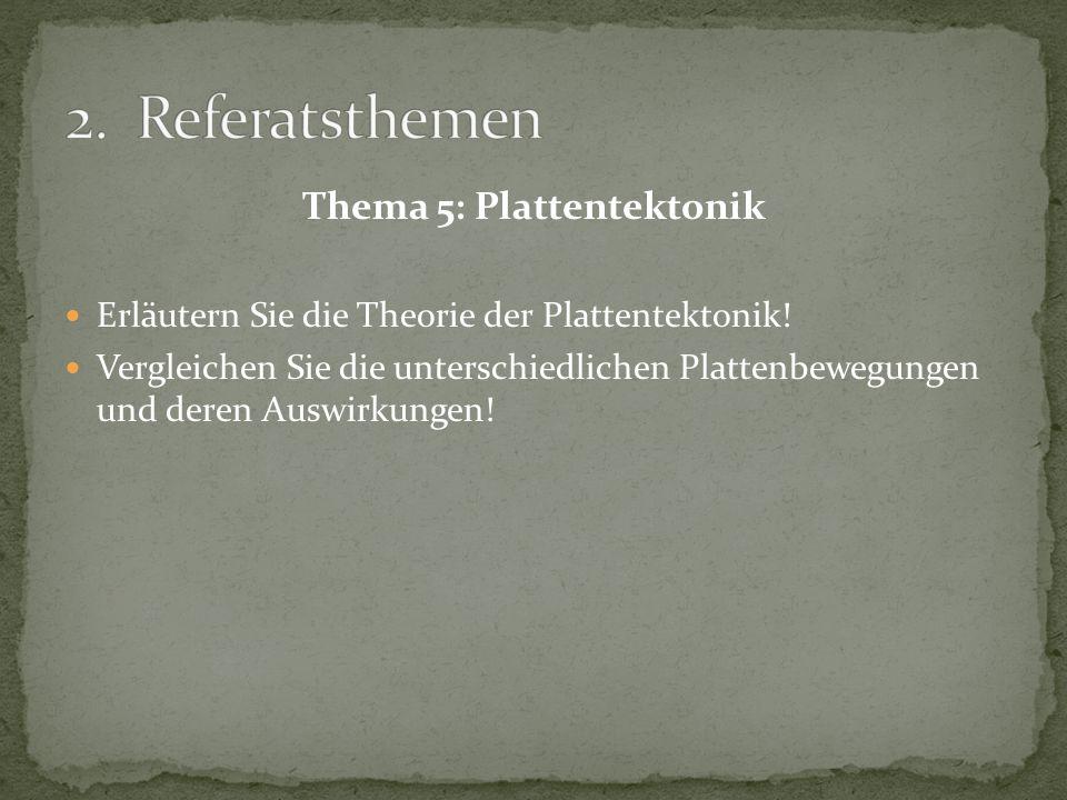 Thema 5: Plattentektonik