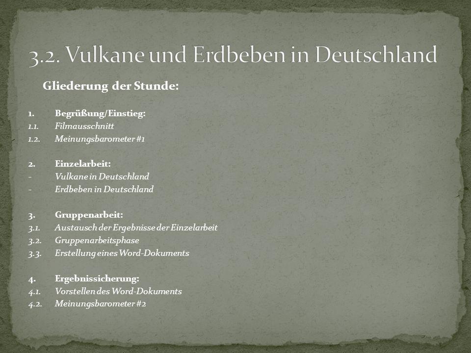 3.2. Vulkane und Erdbeben in Deutschland