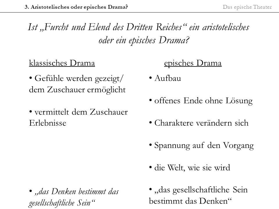3. Aristotelisches oder episches Drama