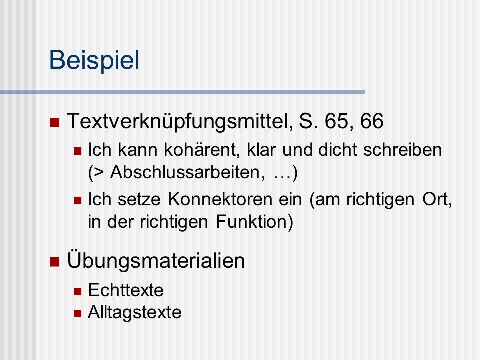 Beispiel Textverknüpfungsmittel, S. 65, 66 Übungsmaterialien