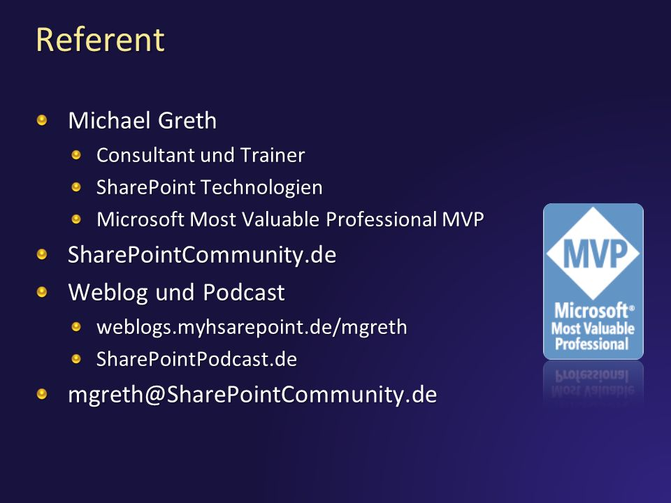 Referent Michael Greth SharePointCommunity.de Weblog und Podcast
