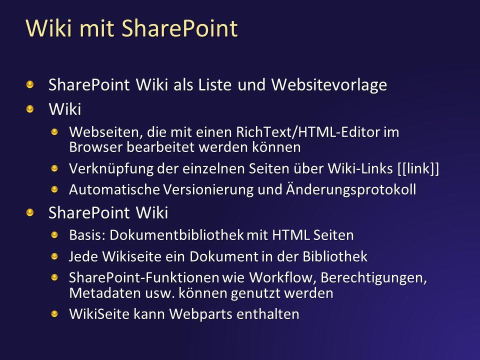 Wiki mit SharePoint SharePoint Wiki als Liste und Websitevorlage Wiki
