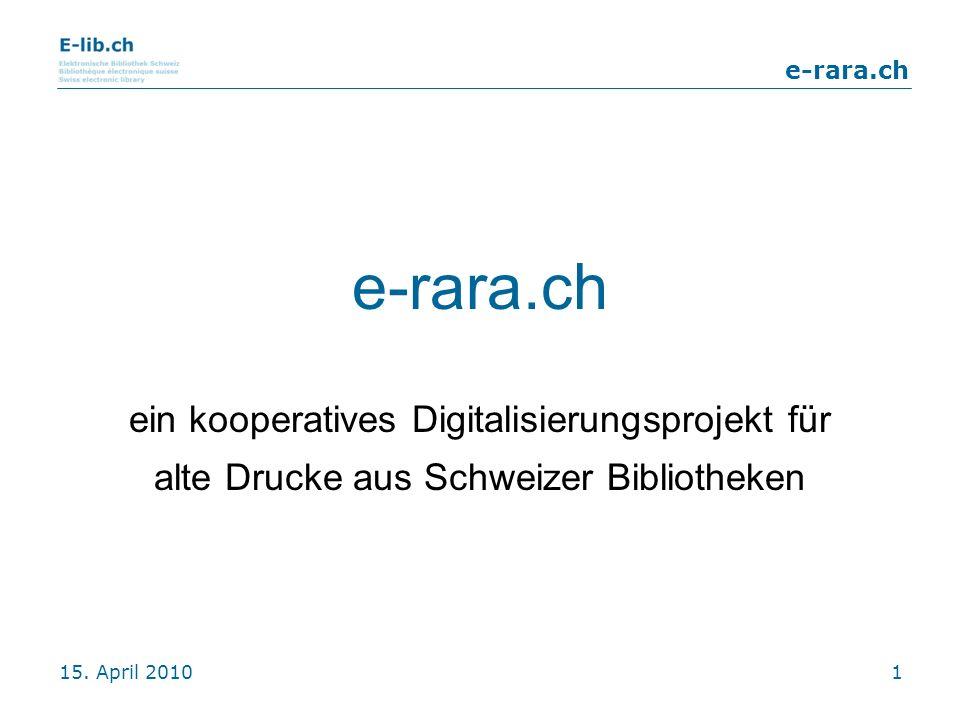 e-rara.ch ein kooperatives Digitalisierungsprojekt für