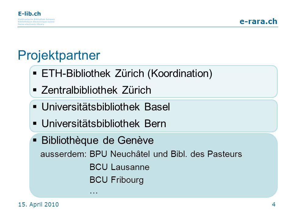 Projektpartner ETH-Bibliothek Zürich (Koordination)