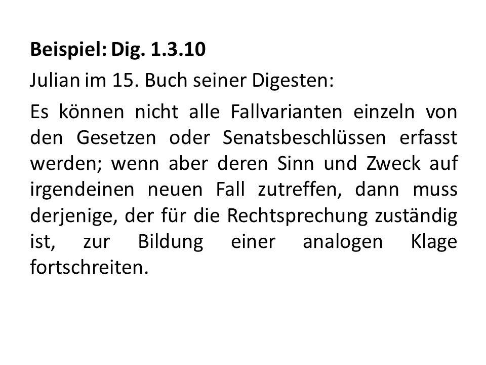 Beispiel: Dig. 1. 3. 10 Julian im 15