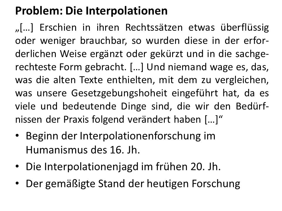 Problem: Die Interpolationen