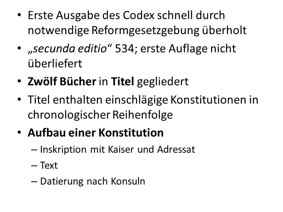 """""""secunda editio 534; erste Auflage nicht überliefert"""
